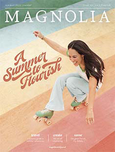 Latest issue of Magnolia Journal