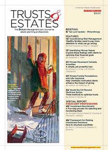 Latest issue of Trusts & Estates Magazine