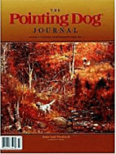 Latest issue of The Pointing Dog Journal Magazine