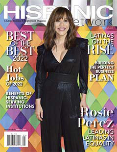 Latest issue of HISPANIC Network Magazine