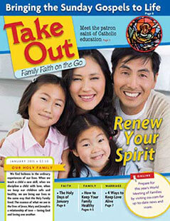 Latest issue of Take Out: Family Faith on the Go Magazine