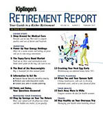 Kiplinger's Retirement Report 1 of 5