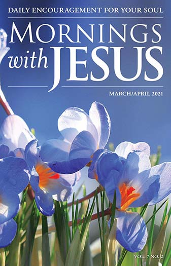 Latest issue of Mornings with Jesus Magazine