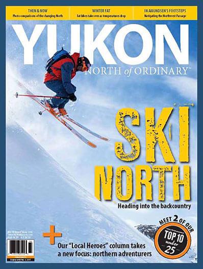Latest issue of Yukon, North of Ordinary Magazine