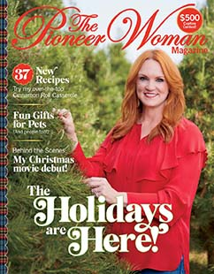 Latest issue of The Pioneer Woman Magazine