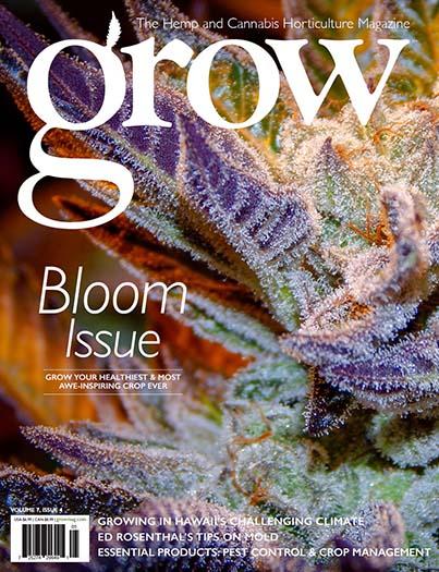 Grow Magazine - The Quintessential Cannabis Horticulture Magazine!