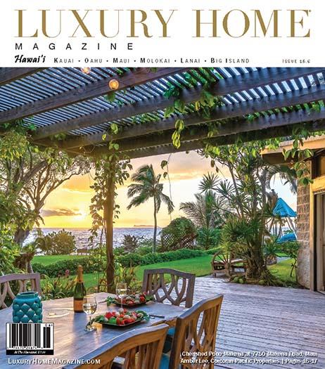 Latest issue of Luxury Home Hawaii Magazine