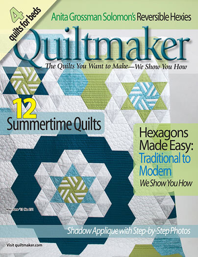 Latest issue of Quiltmaker Magazine