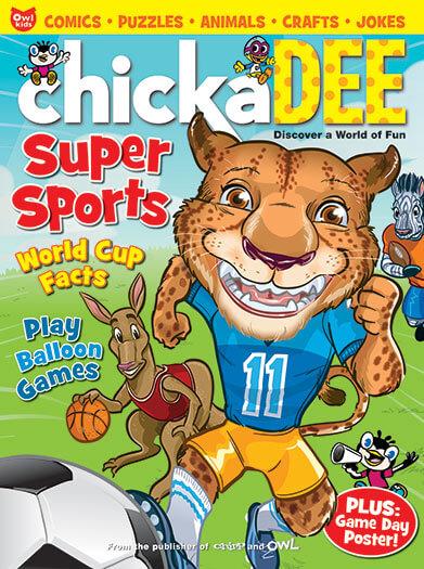 Latest issue of Chickadee Magazine