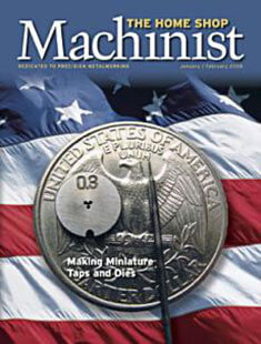 Latest issue of The Home Shop Machinist Magazine