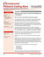 Pediatric Coding Alert 1 of 5