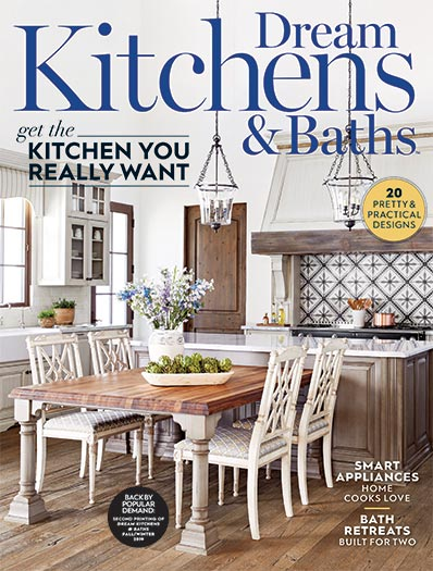 Cover of Dream Kitchens & Baths Spring/Summer 2021