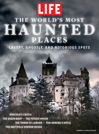 Cover of LIFE: The Most Haunted Places