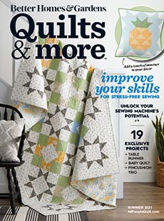 Cover of Better Homes & Gardens Quilts & More Summer 2021